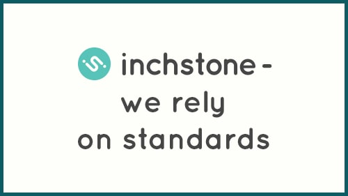 INCHSTONE rely on standards